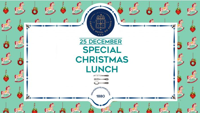 Grande Hotel do Porto - Christmas Lunch
